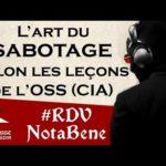 [conférence] L'art du sabotage selon l'OSS (CIA)